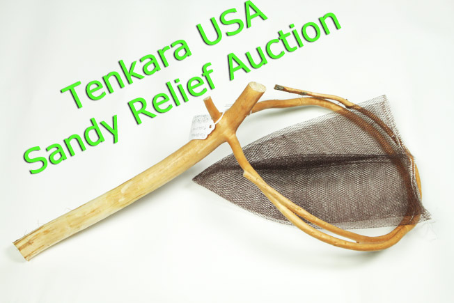 Tenkara Tamo branch -Sandy Relief Auction