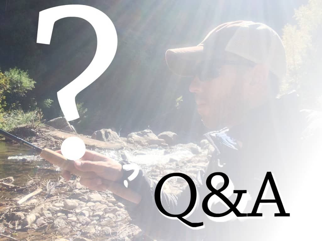 Tenkara FAQ questions and answer