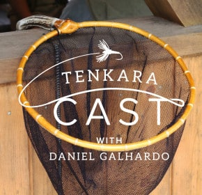 Tenkara Nets Podcast